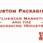 How influencer marketing shapes the packaging industry